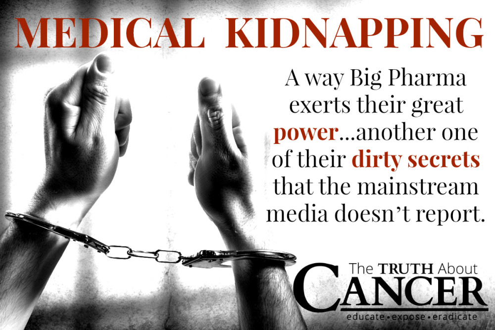 Medical kidnapping is Big Pharma's dirty secret