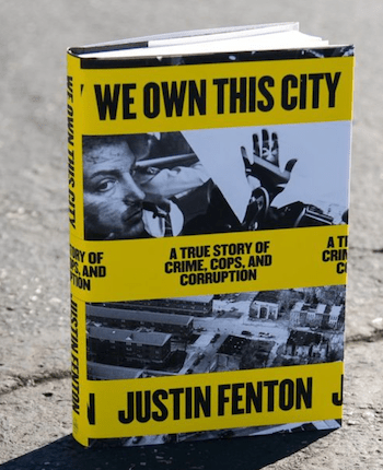 We Own This City by Justin Fenton