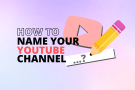 How do you name your YouTube channel