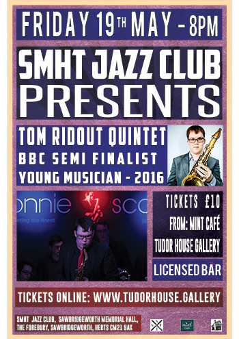 Jazz Club - Tom Ridout Quintet - Friday 19 May