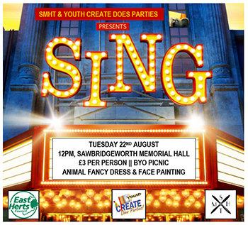 SMHT & Youth Create Does Parties Presents - Sing / Tuesday 22nd August