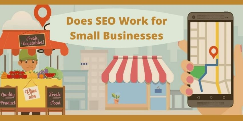 Does SEO Work for Small Businesses