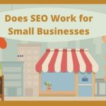 Does SEO Work for Small Businesses?