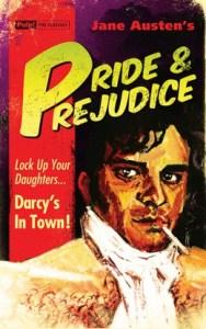 Pride and Prejudice Pulp the Classics