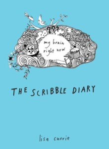 The Scribble Diary by Lisa Curie
