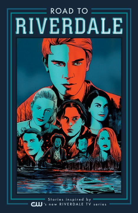 Road To Riverdale - Discover the inspiration behind the new TV
