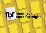 the Feminist Book Fortnight logo on a background of a top-down view of yellow books.