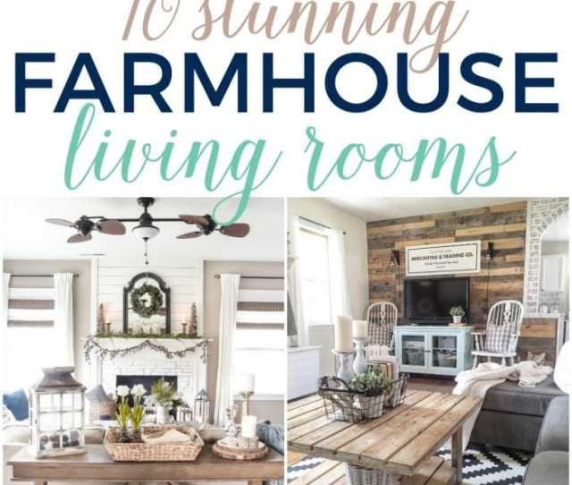 Stunning Living Rooms With Farmhouse Decor