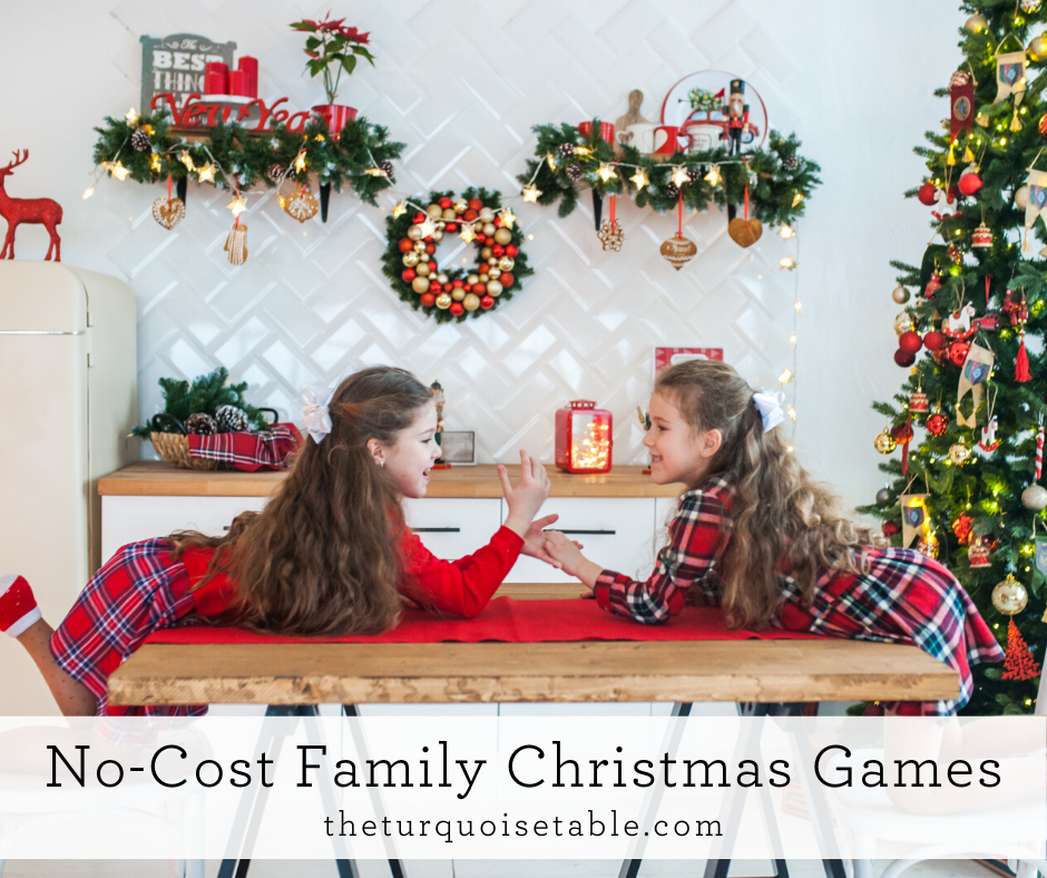No-Cost Family Christmas Games from The Turquoise Table