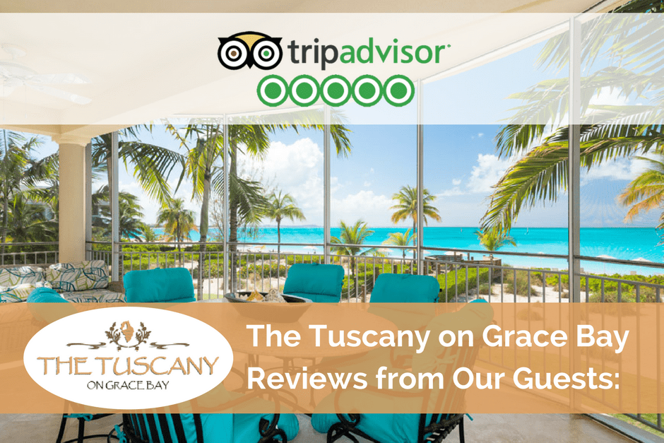 Guest Reviews Of The Tuscany On Grace Bay