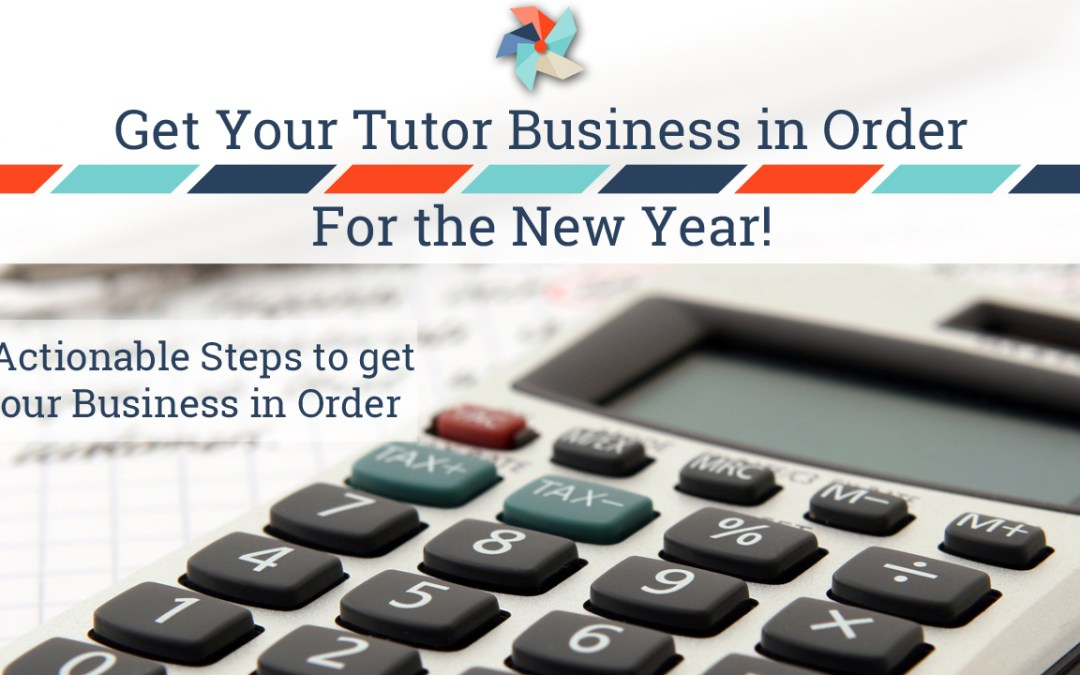 Get Your Tutor Business in Order for the New Year