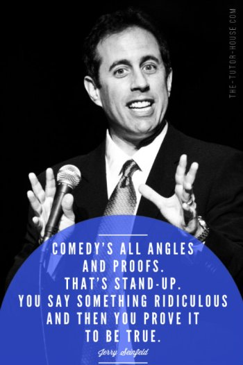 Jerry Seinfeld Quote About Proofs