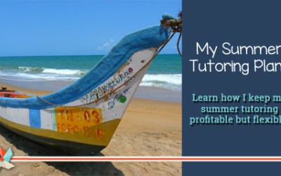 My Summer Tutoring Plans