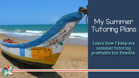 My Summer Tutoring Plans