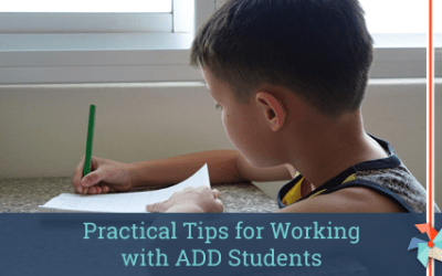 Practical Tips for Working with ADD Students