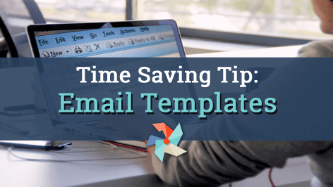 Email Templates Save You Time