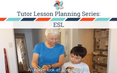 Tutor Lesson Planning Series:  ESL