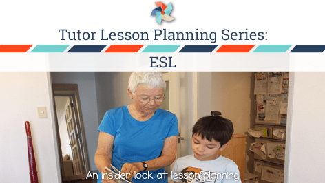 Tutor Lesson Planning Series:  ESL
