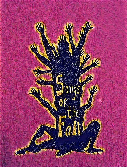 Fringe 2017 - Songs of the Fall