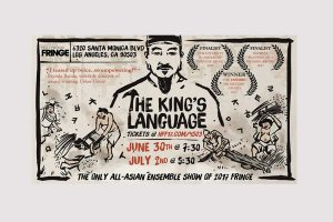 Hollywood Fringe Festival 2017-King's Language,