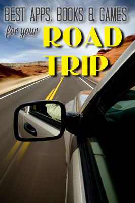 Best apps, books, and games for your road trip.