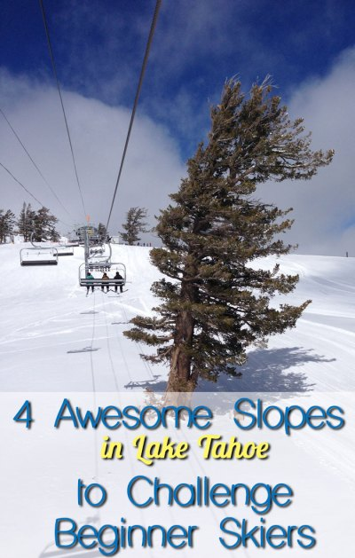 4 awesome ski slopes in Lake Tahoe for advancing beginner skiers.