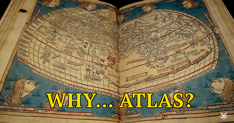 Why A Bound Collection Of Maps Is Called An  Atlas     I m A Useless     Why A Bound Collection Of Maps Is Called An  Atlas
