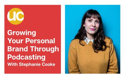 Episode 9: Growing Your Personal Brand Through Podcasting With Stephanie Cooke