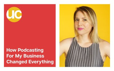 Episode 21: How Podcasting for Business Changed Everything