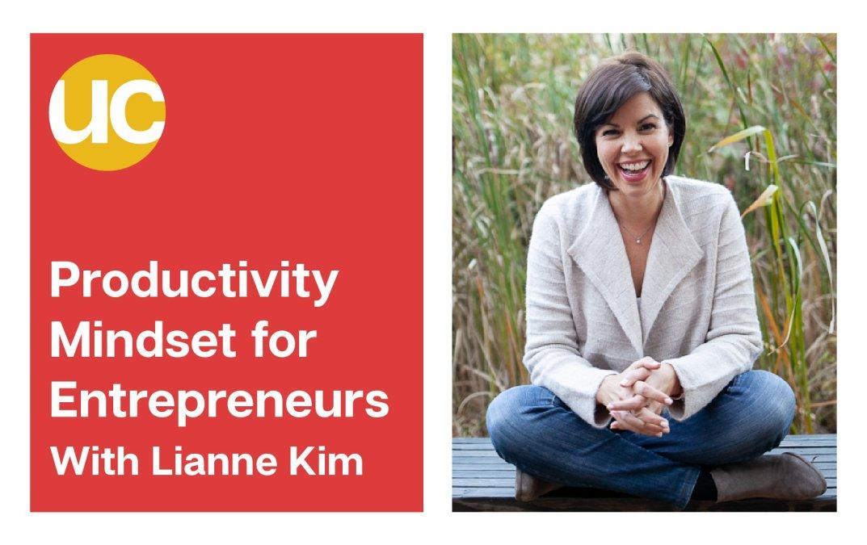 Episode 20: Productivity Mindset for Entrepreneurs with Lianne Kim