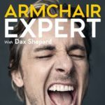 Armchair Expert Podcast recommended by the Unchargeables