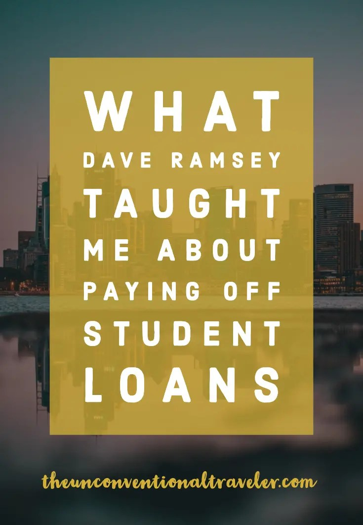 What Dave Ramsey Taught Me About Paying Off Student Loans