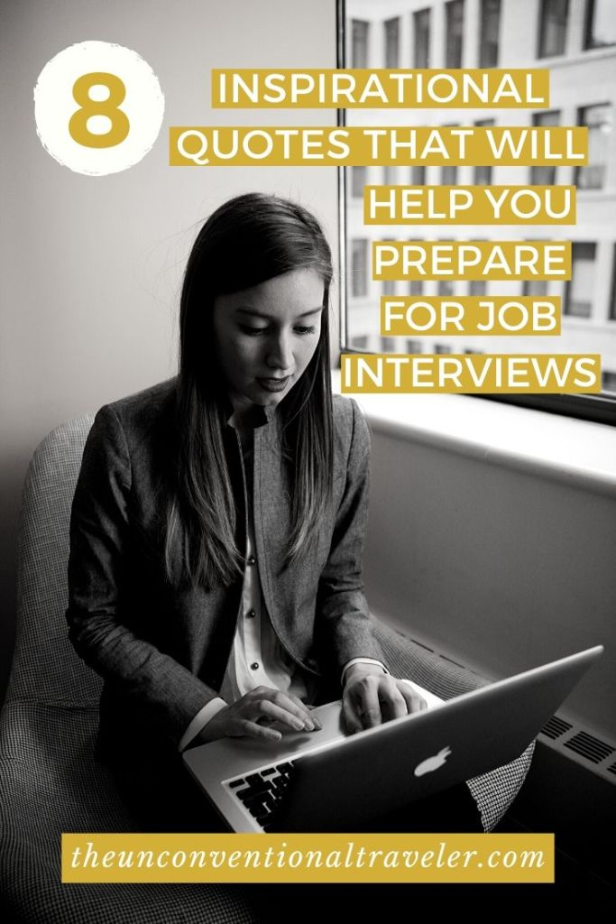 8 Inspirational Quotes That Will Help Prepare you for Job Interviews