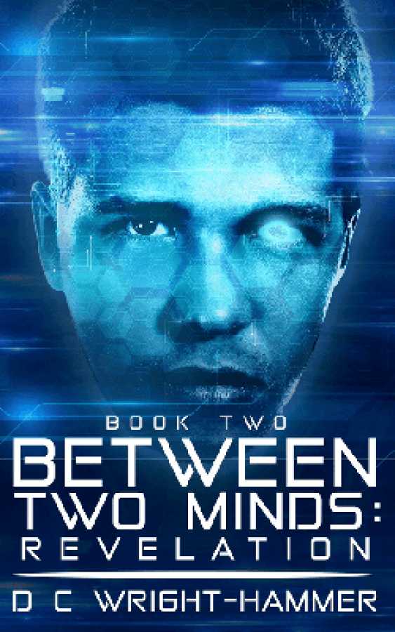 Between Two Minds Revelation by D C Wright-Hammer blue book cover