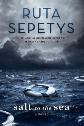 World War 2 historical fiction for teens: Salt to the Sea by Ruta Sepetys book cover with blue sea