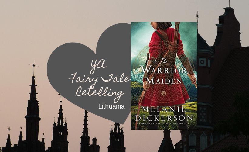 The Warrior Maiden Melanie Dickerson