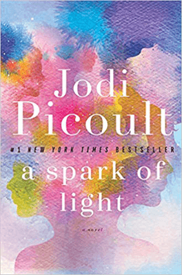 Books That Make You Think A Spark of Light by Jodi Picoult book cover