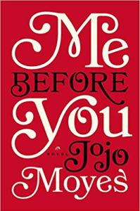 Books To Make You Think Me Before You by Jojo Moyes Book Cover