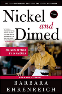 Nonfiction books that make you think Nickel and Dime by Barbara Ehrenreich Book Cover