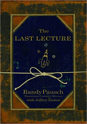 Nonfiction Books To Make You Think The Last Lecture by Randy Pausch book cover