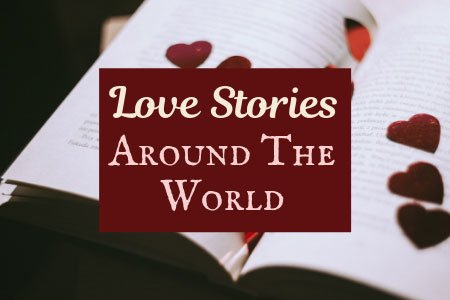 Love Stories Around The World Related Post