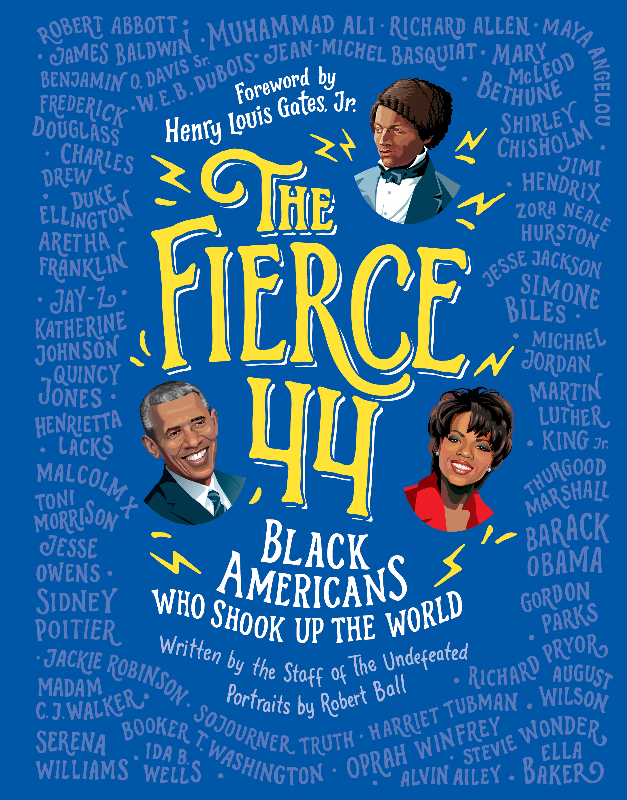 The Fierce 44 A New Children S Book By The Undefeated
