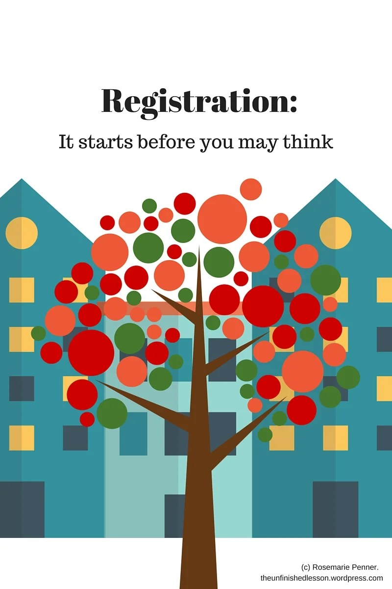 Registration- It Starts Before You May Think