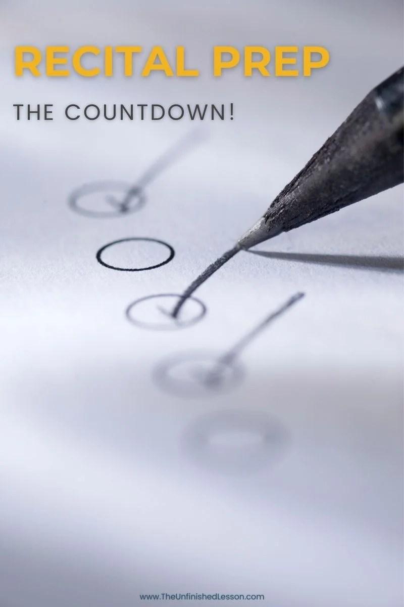 Recital Prep: The Countdown!