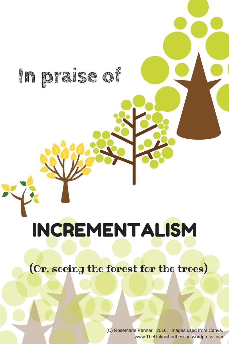 in-praise-of-incrementalism
