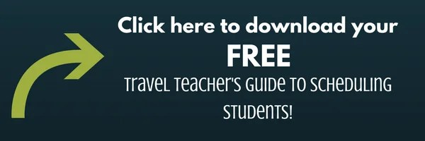 Click here (travel teacher's guide to scheduling)