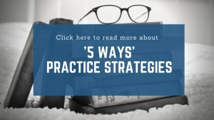 Practice Strategies