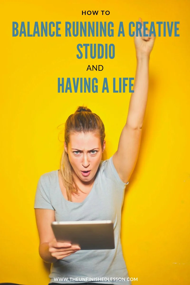 How to Balance a Creative Studio & Your Personal Life
