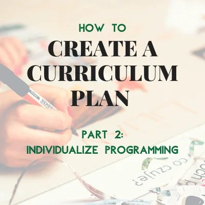 How to create a curriculum plan (part 2)