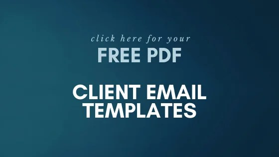FREE Client Email Templates